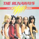 The Runaways - Live In Japan (Vinyl)