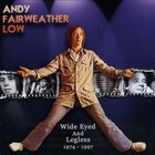 Andy Fairweather Low - Wide Eyed And Legless CD2