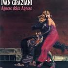 Ivan Graziani - Agnese Dolce Agnese (Vinyl)