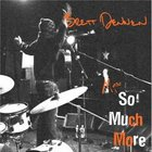 Brett Dennen - More So Much More (EP)