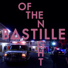 Bastille - Of The Night (CDS)