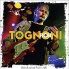 Rob Tognoni - Rock And Roll Live CD1
