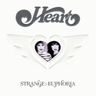 Heart - Strange Euphoria (Amazon Edition) CD1