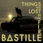 Bastille - Things We Lost In The Fire (EP)