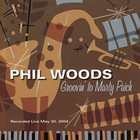 Phil Woods - Groovin' To Marty Paich