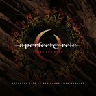 A Perfect Circle - Stone And Echo (Live)