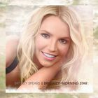 Britney Spears - Brightest Morning Star (CDS)