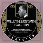 Willie Smith - The Chronological Classics: 1944-1949