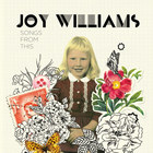 Joy Williams - Songs From This