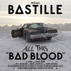 Bastille - All This Bad Blood CD1