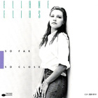 Eliane Elias - So Far So Close