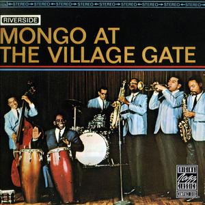 Mongo At The Village Gate (Vinyl)