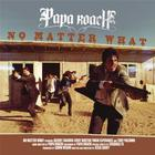 Papa Roach - No Matter What (Acoustic) (CDS)