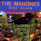 The Mahones - Rise Again