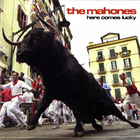 The Mahones - Here Comes Lucky