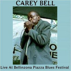 Carey Bell - Live At Bellinzona Piazza Blues Festival '99