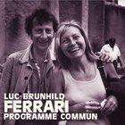 Programme Commun (With Brunhild Ferrari) CD1