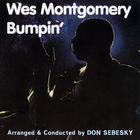 Wes Montgomery - Bumpin' (Vinyl)