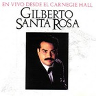 Gilberto Santa Rosa - En Vivo Deside El Carnegie Hall CD1
