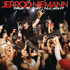 Jerrod Niemann - Drink To That All Night (CDS)