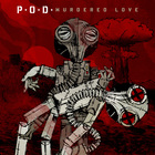 P.O.D. - Murdered Love (Japanese Edition)