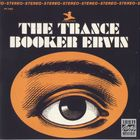 Booker Ervin - The Trance (Vinyl)