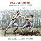 Ewan MacColl - Bold Sportsmen All