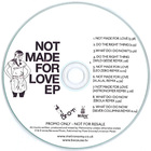 Not Made For Love (EP)