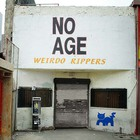 No Age - Weirdo Ripper