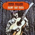 Peter Walker - Rainy Day Raga
