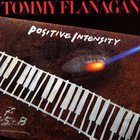 Tommy Flanagan - Positive Intensity (Vinyl)