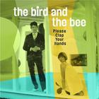 The Bird And The Bee - Please Clap Your Hands (EP)