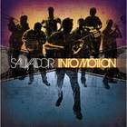salvador - Into Motion