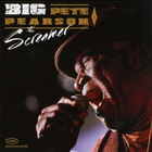 Big Pete Pearson - The Screamer