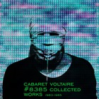 Cabaret Voltaire - #8385 Collected Works 1983-1985 (The Crackdown) CD1