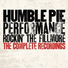 Humble Pie - Performance: Rockin' The Fillmore - The Complete Recordings CD4