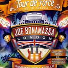 Joe Bonamassa - Tour De Force - Live In London, Hammersmith Apollo