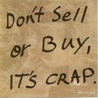 Don't Sell Or Buy, It's Crap (EP)