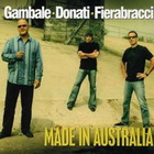 Frank Gambale - Made In Australia (With Donati & Fierabracci)
