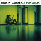 Frank Gambale - Passages