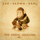 Zac Brown Band - The Grohl Sessions, Vol. 1 (EP)