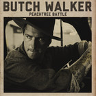 Butch Walker - Peachtree Battle (EP)