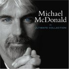 Michael McDonald - Ultimate Collection