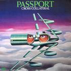 Passport - Cross-Collateral (Vinyl)