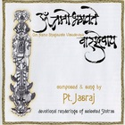 Pandit Jasraj - Om Namo Bhagawate Vasudevaya