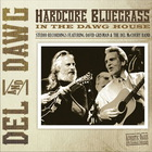 Hardcore Bluegrass (With David Grisman)