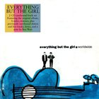 Everything But The Girl - Worldwide (Deluxe Edition) CD2