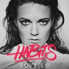 Tove Lo - Habits (CDS)