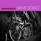 Lemongrass - Sans Souci