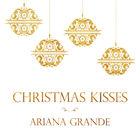 Ariana Grande - Christmas Kisses (EP)